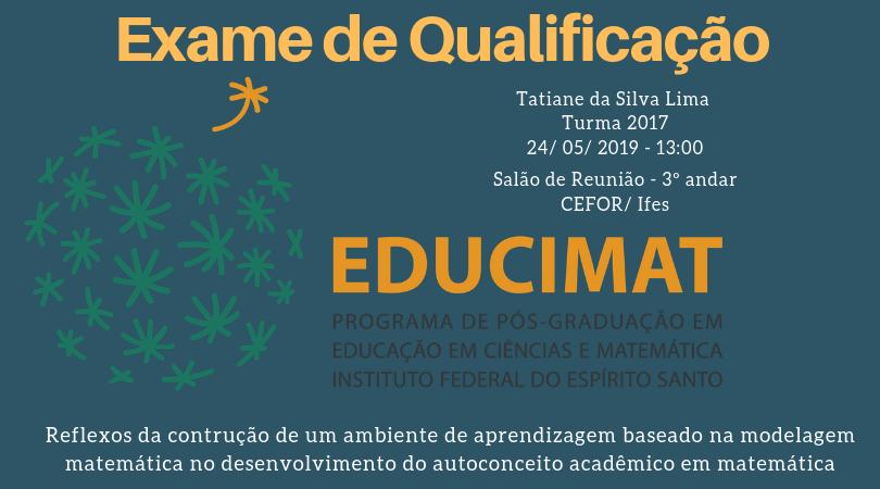 Exame de Qualificação de Mestrado da aluna Tatiane da Silva Lima