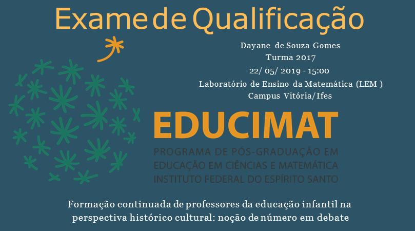 Exame de Qualificação de Mestrado da aluna Dayane de Souza Gomes