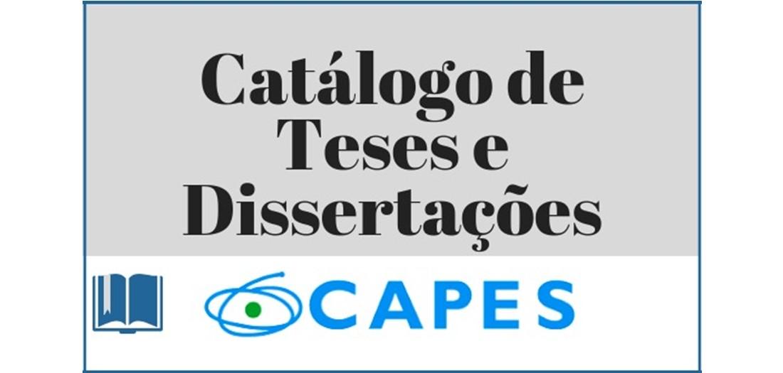 Catálogo de Teses e Dissertações da Capes
